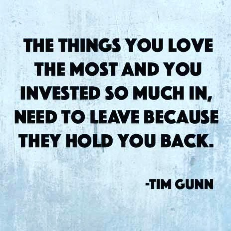 Things need to leave because they hold you back